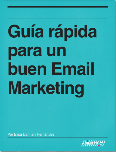 Guia Rapida para un buen email marketing